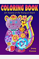 Coloring Book for Tweens or the Young at Heart Paperback