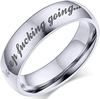 6mm Stainless Steel Keep Fucking Going Inspirational Encouragement Wedding Band Ring