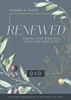 Renewed - Women's Bible Study: Finding Hope When You Dont Like Your Story [DVD]