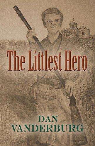 Book: The Littlest Hero by Dan Vanderburg