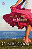 Image of Wallflower in Bloom: A Novel