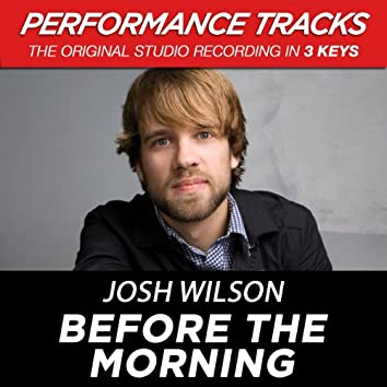 Before The Morning (EP / Performance Tracks)