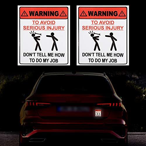 TOMALL 2 stks Waarschuwing om ernstig letsel te voorkomen Vertel me niet hoe ik mijn Job Decals voor Auto Waterdichte Grappige Grappen Zelfklevende Stickers voor Auto Truck SUV Window Bumper Trunk
