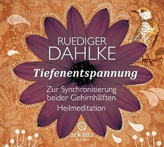 Tiefenentspannung zur Synchronisierung beider Gehirnhälften                   Autor:                                                                                                                                 Ruediger Dahlke                               Sprecher:                                                                                                                                 Ruediger Dahlke                      Spieldauer: 1 Std. und 3 Min.     195 Bewertungen     Gesamt 4,2