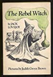 The Rebel Witch
