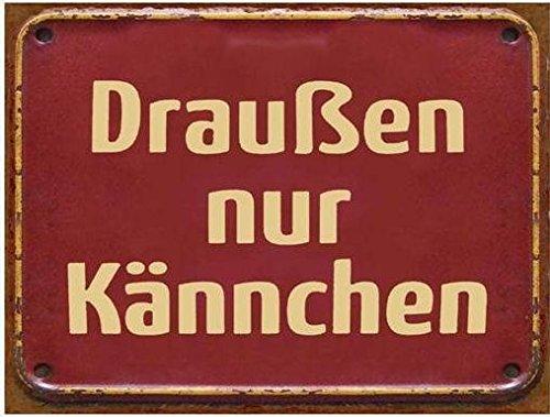 AS4HOME Vintage–Draußen nur Kännchen Spruch–Metall-Wand