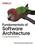 Fundamentals of Software Architecture: An Engineering Approach. A Comprehensive Guide to P...