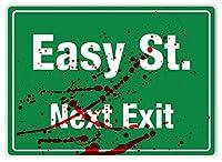 Easy St. Next Exit 金属板ブリキ看板警告サイン注意サイン表示パネル情報サイン金属安全サイン