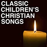 Classic Bible Songs for Children
