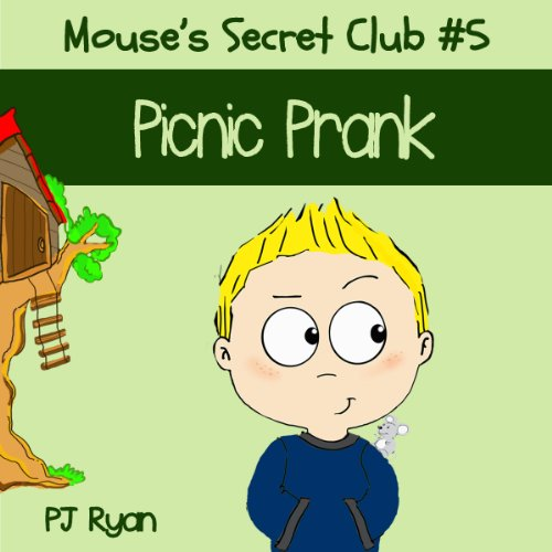 Mouse's Secret Club #5: Picnic Prank cover art