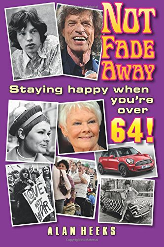 Not Fade Away: Staying Happy When You