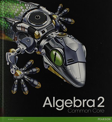 HIGH SCHOOL MATH 2012 COMMON-CORE ALGEBRA 2 STUDENT EDITION GRADE 10/11 Student by PRENTICE HALL (2011) Hardcover
