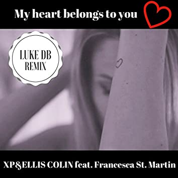 My Heart Belongs to You (Luke DB Remix)