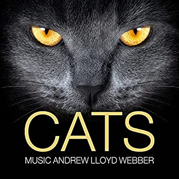 Cats (Music by Andrew Lloyd Webber)