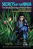 Secrets of the Ninja: The Shinobi Teachings of Hattori Hanzo