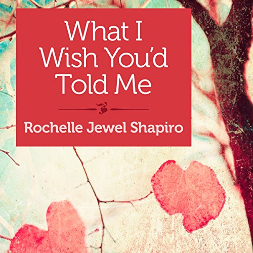 What I Wish You'd Told Me audiobook cover art