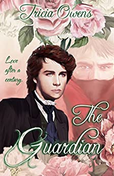 The Guardian: an MM Romance by [Tricia Owens]
