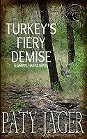 Turkey's Fiery Demise: Gabriel Hawke Novel