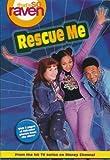 Rescue Me (That's So Raven, No. 2)
