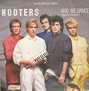 Hooters, The - And We Danced (Album Version) - CBS - CBSA 12.6487