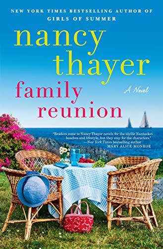 Family Reunion: A Novel by [Nancy Thayer]