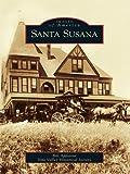 Santa Susana (Images of America) (English Edition)