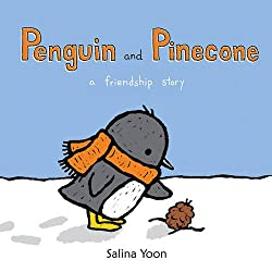 Penguin and Pinecone  by Salina Yoon
