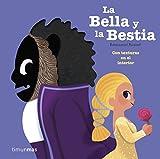 La Bella y la Bestia: Con texturas en el interior (Cuentos clásicos con texturas)