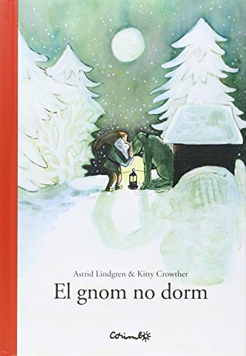 EL GNOM NO DORM (Álbumes ilustrados)