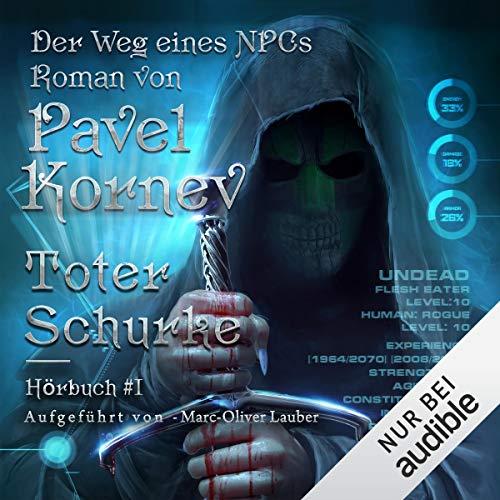 Toter Schurke: Der Weg eines NPCs 1