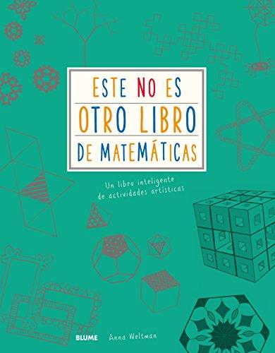 Este No es otro libro de matemáticas: Un libro inteligente de actividades artísticas