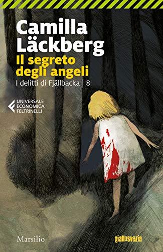 Il segreto degli angeli. I delitti di Fjällbacka: 8