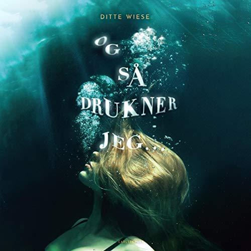 Og så drukner jeg... cover art