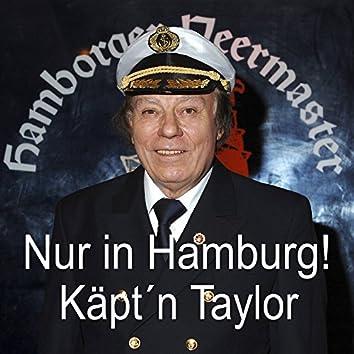 Nur in Hamburg!