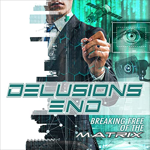 Delusions End: Breaking Free of the Matrix cover art