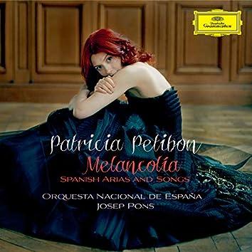 Melancolía - Spanish Arias and Songs