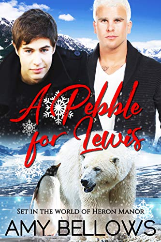 A Pebble for Lewis (Alaskan Pebble Gifters Book 1)
