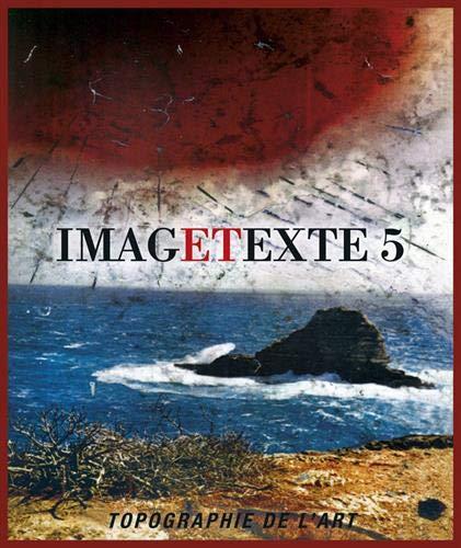 Image Texte 5: Aurélie Dubois, Alain Galaup, Horst Haack, Evi Kalessis, Johann M. Kleber, Jirí Kolár, Jean-Paul Marcheschi, Eudes Menichetti