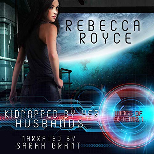 Kidnapped by Her Husbands: A Reverse Harem Science Fiction Romance  cover art