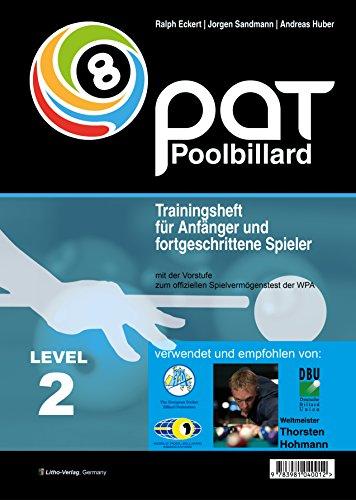 PAT Pool Billard Trainingsheft Level 2: Trainingsheft für Anfänger und fortgeschrittene Spieler mit Spielvermögenstest