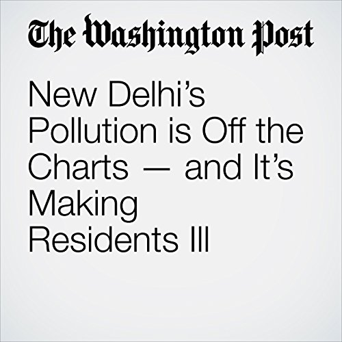 New Delhi's Pollution is Off the Charts — and It's Making Residents Ill copertina