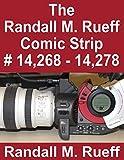 The Randall M. Rueff Comic Strip # 14,268 - 14,278