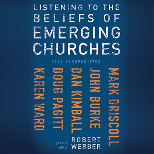 Listening to the Beliefs of Emerging Churches audiobook cover art