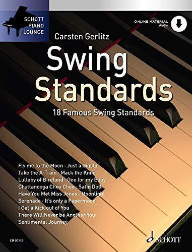 Swing Standards: 18 bekannte Melodien. Klavier. Ausgabe mit Online-Audiodatei.: 18 Well Known Standards from the Great Era of Swing, from Glenn Millar to Duke Ellington (Schott Piano Lounge)