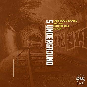 5 Underground (feat. LuToniqSoul, Dj Nar SA)