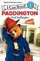 Paddington: Meet Paddington (I Can Read, Level 1: Paddington)