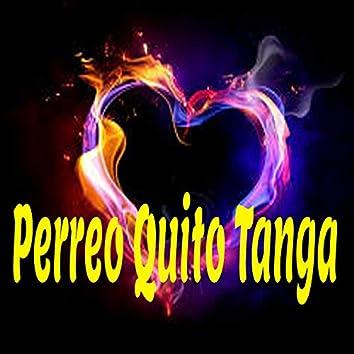 Perreo Quito Tanga