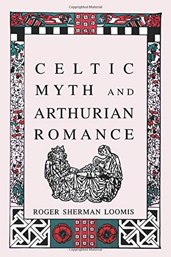 Celtic Myth and Arthurian Romance