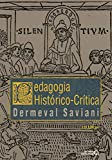 Pedagogia histórico-crítica: Primeiras aproximações (Portuguese Edition)