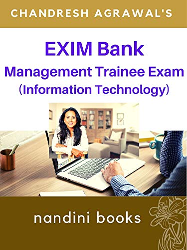 EXIM Bank Management Trainee (Information Technology) Exam : Computer Science/Information Technology Subject/Domain Knowledge (Computer Science Series Book 10) (English Edition)